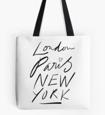 London. Paris. New York. Tote Bag
