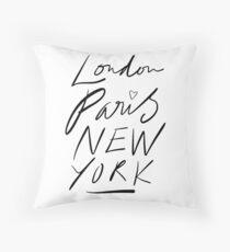 London. Paris. New York. Throw Pillow