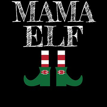 Christmas Mama Elf Mother Elf Mama Elf by Pointee