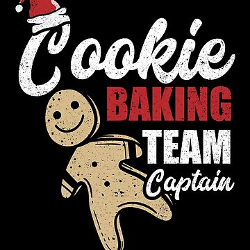 Cookie Baking Team Captain Christmas Food Sweet Cook by kieranight
