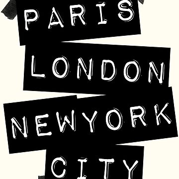 PARIS LONDON NEW YORK CITY von TheLoveShop