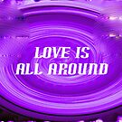 Love is All Around by KazM