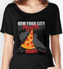 NYC PIZZA - ENJOY! Women's Relaxed Fit T-Shirt