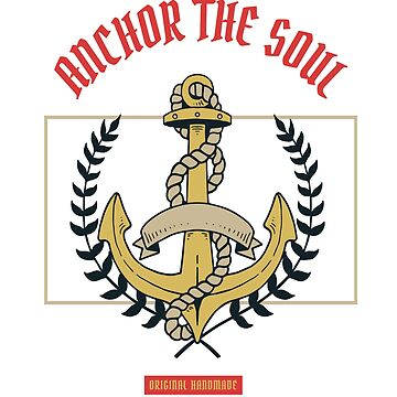 """Anchor Your Soul """"Sailing"""" 
