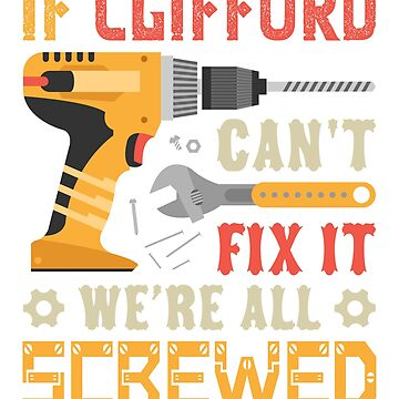 If Clifford Can't Fix it We're All Screwed Cool by grouppixel