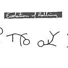 Rolling Evolution by ozkokikai