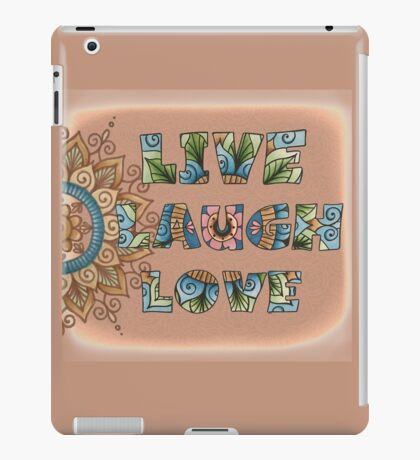 Live, Laugh, Love - Words to Live By iPad Case/Skin