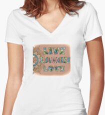 Live, Laugh, Love - Words to Live By Fitted V-Neck T-Shirt