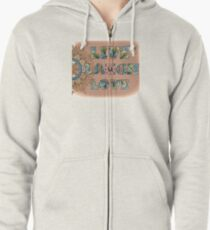 Live, Laugh, Love - Words to Live By Zipped Hoodie