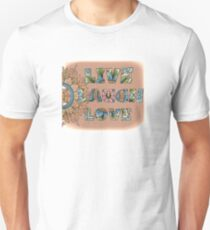 Live, Laugh, Love - Words to Live By Slim Fit T-Shirt