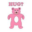 Sad Pink Bear - Hug? by Scott Ruhs