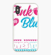 Pink Or Blue Mom Loves You Shirt Gender Reveal Baby iPhone Case
