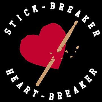Stick Breaker Heart Breaker auf Schwarz von Rocket-To-Pluto