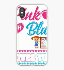 Pink Or Blue We Loves You Shirt Gender Reveal Baby iPhone Case