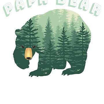 Forest Papa Bear for Dad Daddy or Father Family Fun by KanigMarketplac