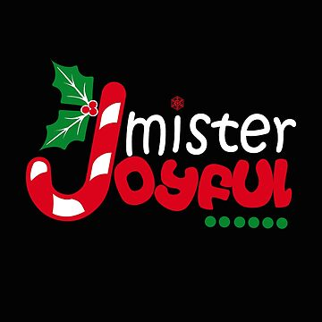 Mister Joyful Gift Family Matching Christmas Funny Candy T-Shirt by MrTStyle