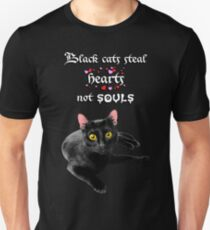 Black Cats Steal Hearts Not Souls Unisex T-Shirt