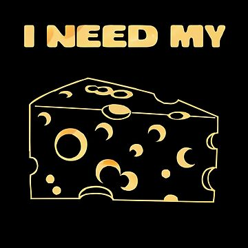 I need cheese by Eastcook