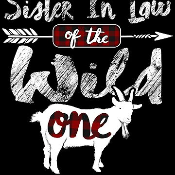 Sister In Law of the Wild One Shirt Lumberjack Goat Lover Buffalo Plaid plaid pajamas easily distracted by goats whisperer animal spirit barn by bulletfast