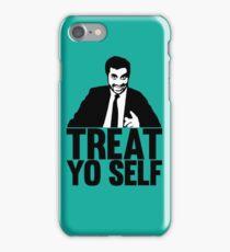 treat yo self iPhone Case/Skin