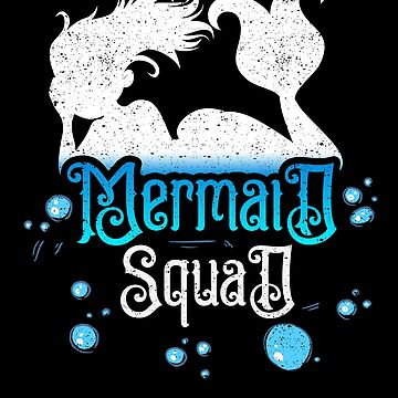 Mermaid Squad Sea Ocean Water Birthday Friends Love by kieranight