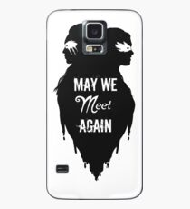 Silhouettes - May We Meet Again Case/Skin for Samsung Galaxy