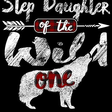 Step Daughter of the Wild One Wolf Shirt 1st Birthday.png Buffalo Plaid wolves lover animal spirit survive in mountains wilderness plaid pajamas by bulletfast