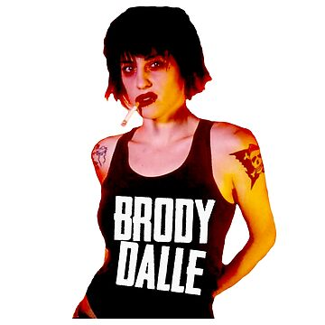 BRODY DALLE by livethroughthis