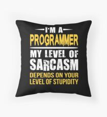 Programmer Gift Funny Sarcastic Saying Throw Pillow