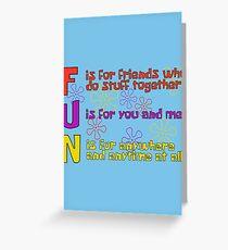 F.U.N Song (Spongebob Version) - Spongebob Greeting Card
