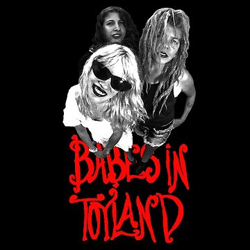 Babes In Toyland by livethroughthis