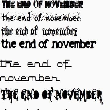 The End Of November by EndofNovember