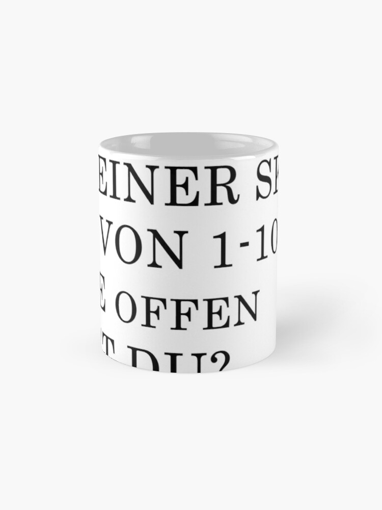 Alternate view of How open are you Mugs