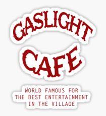 Tonight at the Gaslight... Sticker
