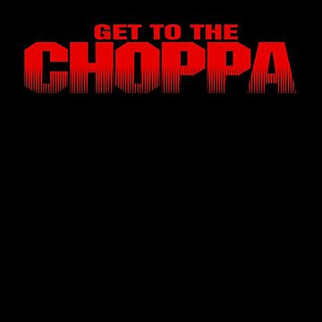 GET TO THE CHOPPA - PREDATOR Arnold Schwarzenegger by JohnFlickster