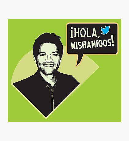 Hola, Mishamigos! Photographic Print