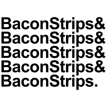 Bacon Strips by MillSociety