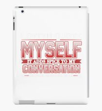 I Often Quote Myself It Adds Spice to my Conversation George Bernard Shaw iPad Case/Skin