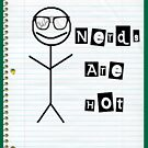 Nerds Are Hot by Pretty Fly