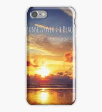 Sunsets over the Beaches iPhone Case/Skin