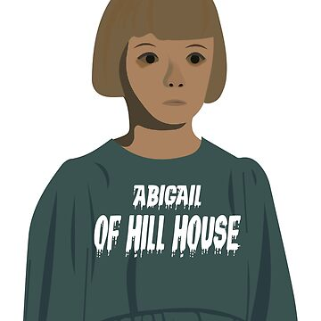 Abigail of hill house! by eriettataf