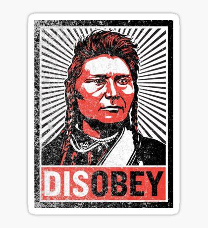 Chief Joseph Disobey Sticker