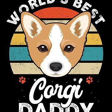 World's Best Corgi Daddy by MikeMcGreg