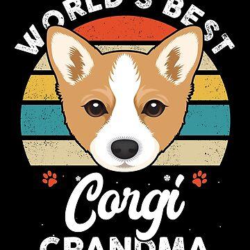 World's Best Corgi Grandma by MikeMcGreg
