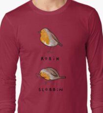 Robin Slobbin Long Sleeve T-Shirt