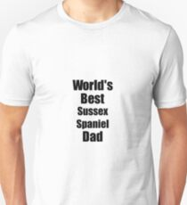 Sussex Spaniel Dad Dog Lover World's Best Funny Gift Idea For My Pet Owner Unisex T-Shirt