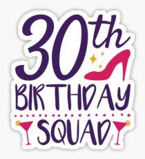 30th Birthday Squad Sticker