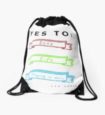 Love, Life, and Staying In More Drawstring Bag