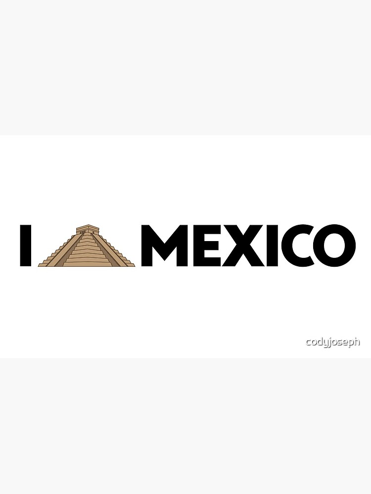 I love Mexico - Chichen by codyjoseph
