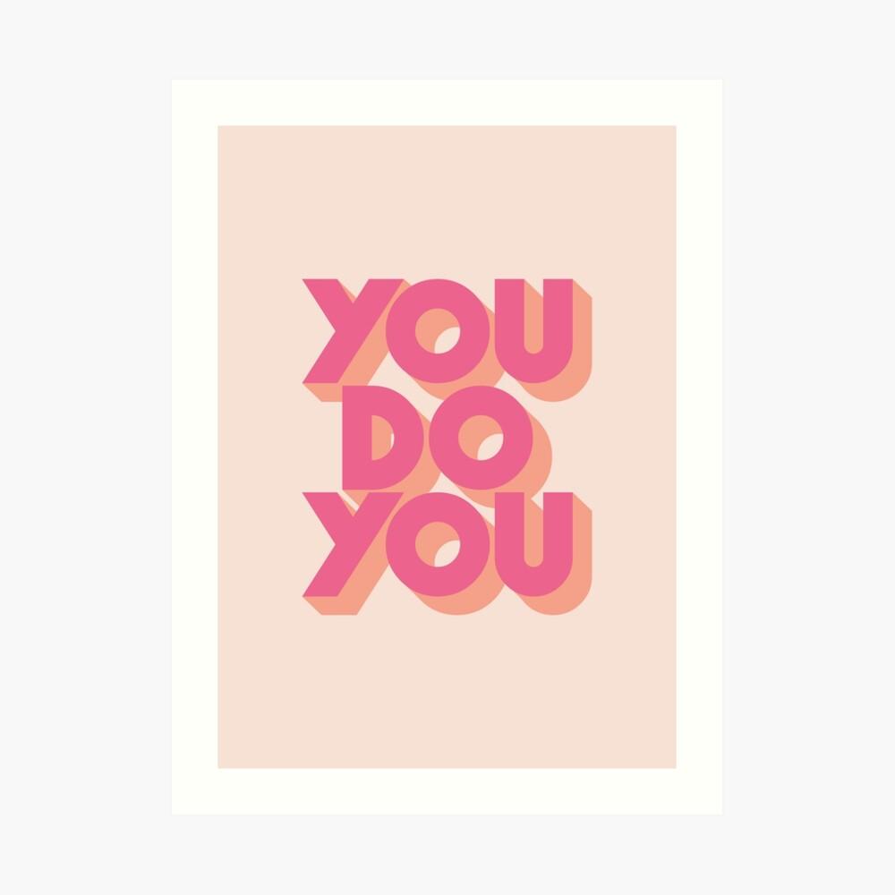You Do You Block Type Pink Art Print